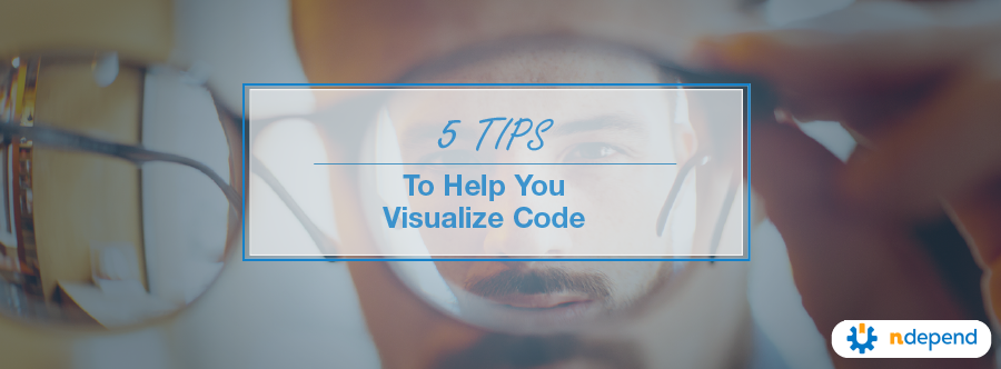 5 Tips to Help You Visualize Code