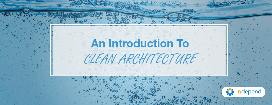 An Introduction to Clean Architecture