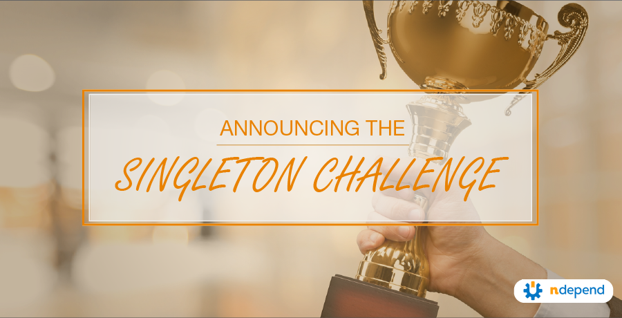 Announcing the Singleton Challenge