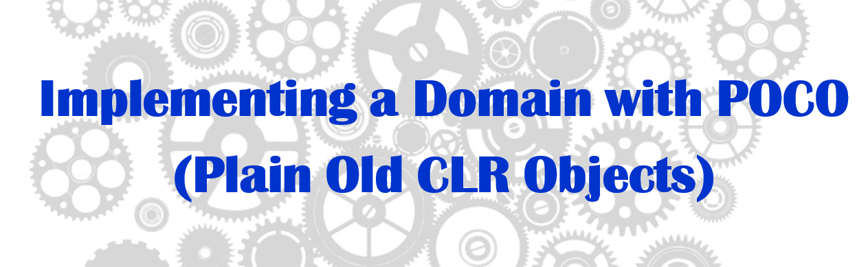 Domain-POCO-Plain-Old-CLR-Object