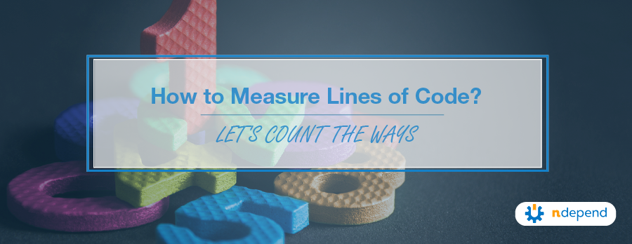 How to Measure Lines of Code Let's Count the Ways