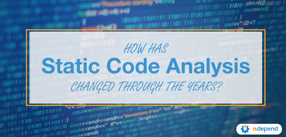 how has static analysis changed throughout the years