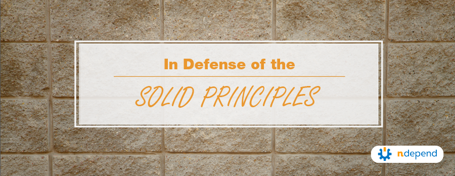 In Defense of the SOLID Principles