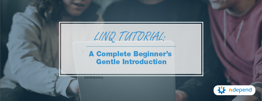 Title Linq_Tutorial_A_Complete_Beginners_Gentle_Introduction