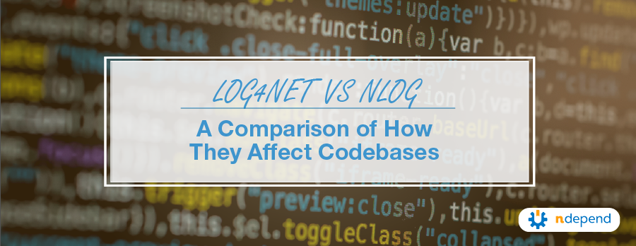 log4net vs NLog A Comparison of How They Affect Codebases