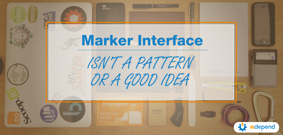 Marker Interface Isn't a Pattern or a Good Idea