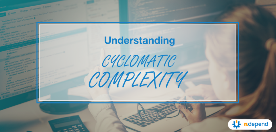 understanding cyclomatic complexity