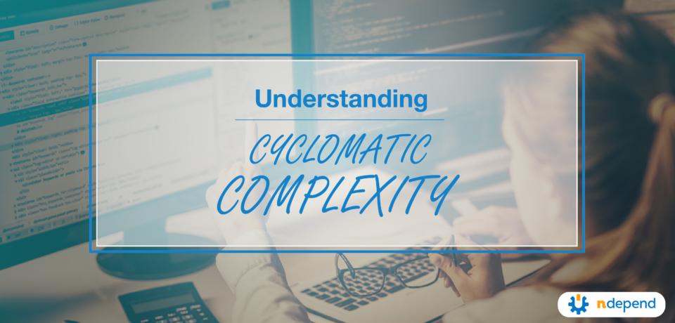 understanding cyclomatic complexity
