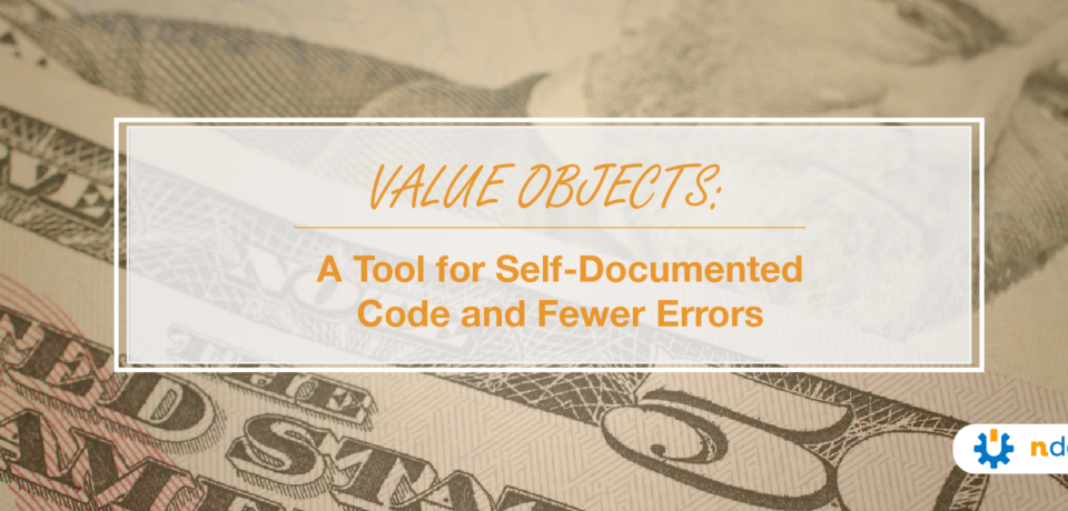 Value Objects A Tool for Self-Documented Code and Fewer Errors-01