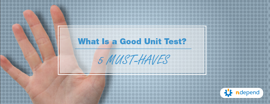 what_is_a_good_unit_test