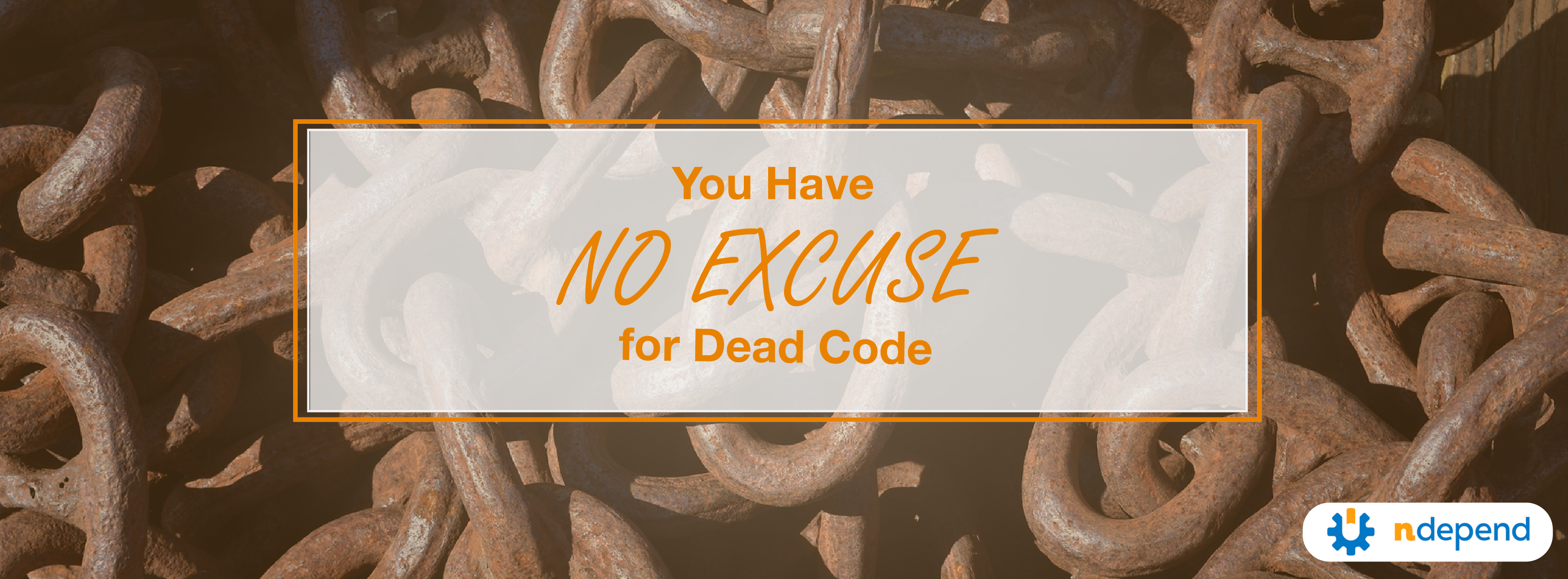 You Have No Excuse for Your Dead Code - NDepend