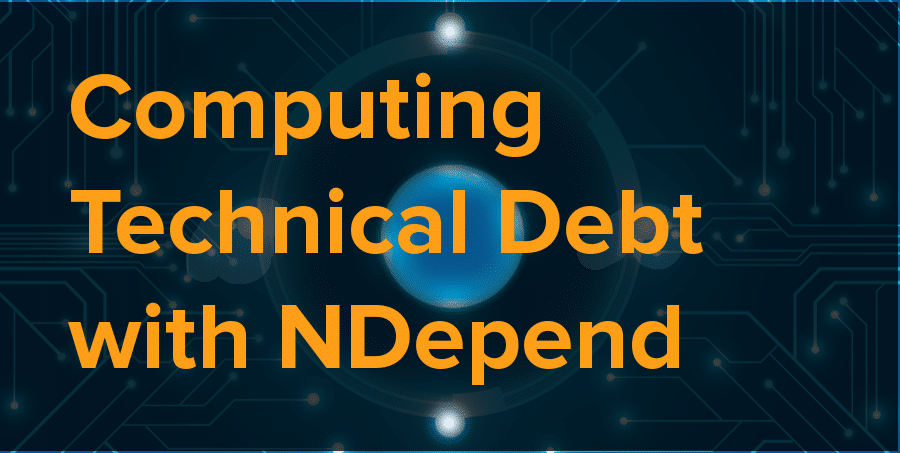 computing technical debt with ndepend