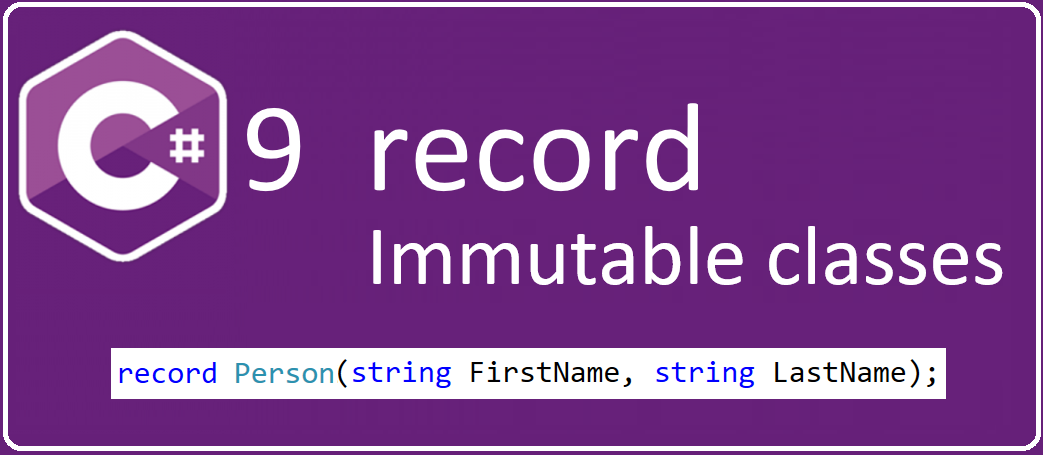 C#9 record immutable classes