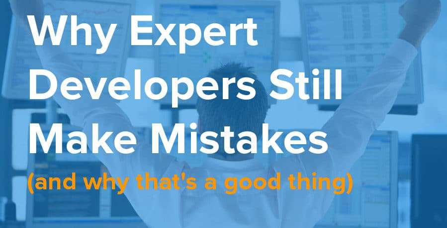 why expert developers still make mistakes