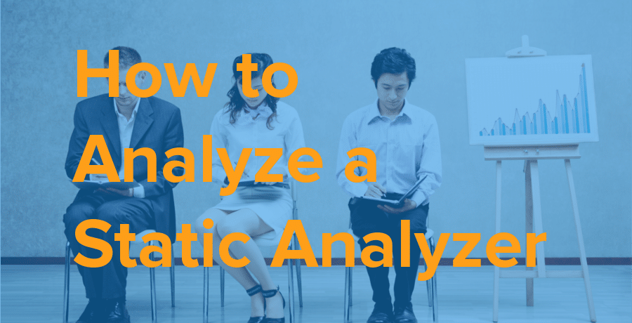 how to analyze a static analyzer