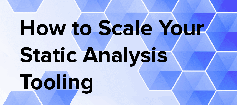 scale static analysis tooling