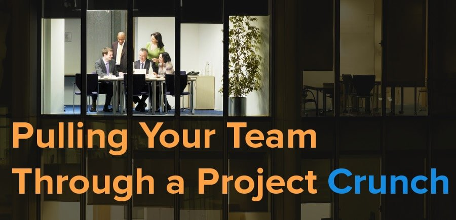 pulling your dev team through a project crunch