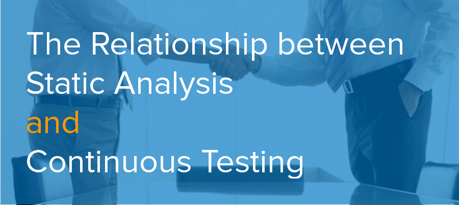 static analysis continuous testing relationship